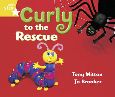 Rigby Star Guided Year 1/P2 Yellow Level: Curly to the Rescue (6 Pack) Framework Edition - RIGBY STAR (Paperback)