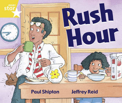 Rigby Star Guided Year 1/P2 Yellow Level: Rush Hour (6 Pack) Framework Edition - RIGBY STAR (Paperback)