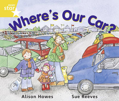 Rigby Star Guided Year 1/P2 Yellow Level: Where's Our Car? (6 Pack) Framework Edition - RIGBY STAR (Paperback)