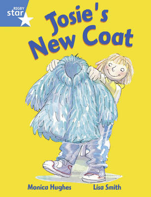 Rigby Star Guided Y1/P2 Blue Level: Josie's New Coat (6 Pack) Framework Edition - RIGBY STAR (Paperback)