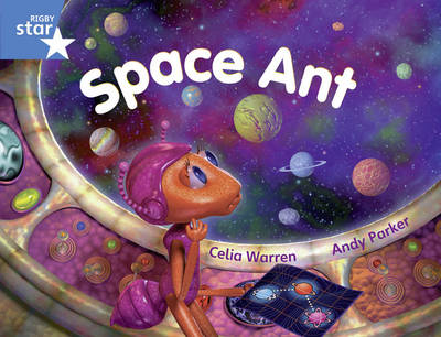 Rigby Star Y1/P2 Blue Level: Space Ant (6 Pack) Framework Edition - RIGBY STAR (Paperback)