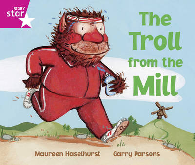 Rigby Star Guided Readers Pink: The Troll From the Mill (6 Pack) Framework Ed - Star Phonics Opportunity Readers (Paperback)