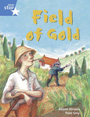Rigby Star Guided Year 1/P2 Blue Level: Field of Gold (6 Pack) Framework Edition - Star Phonics Opportunity Readers (Paperback)
