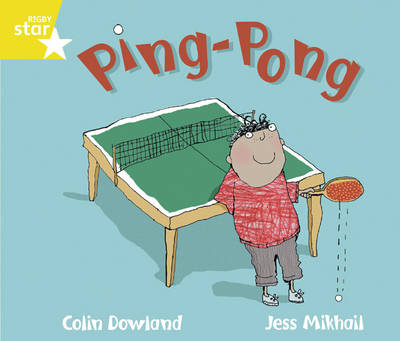 Rigby Star Guided Phonic Year 1/P2 Yellow: Ping Pong (6 Pack) Framework Edition - Star Phonics Opportunity Readers (Paperback)