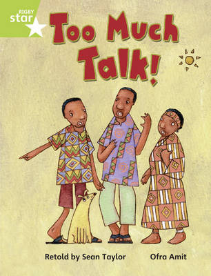 Rigby Star Guided Opportunity Readers Green: Too Much Talk (6 Pack) Framework Edition - Star Phonics Opportunity Readers (Paperback)