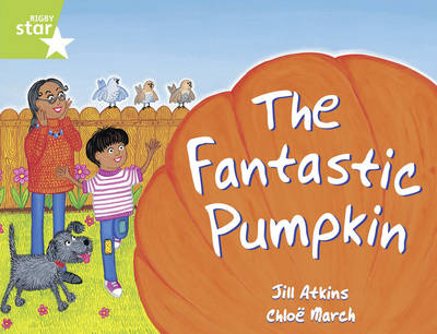 Rigby Star Guided 1/P2 Green Level: The Fantastic Pumpkin (6 Pack) Framework Edition - RIGBY STAR (Paperback)