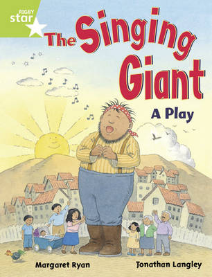 Rigby Star Guided 1/P2 Green Level: The Singing Giant - Play (6 Pack) Framework Edition - RIGBY STAR (Paperback)