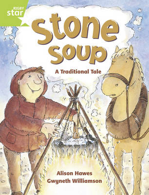 Rigby Star Guided 1/P2 Green Level: Stone Soup (6 Pack) Framework Edition - RIGBY STAR (Paperback)
