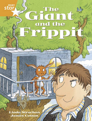 Rig Sta Gui Year 2/P3 Orange Level: The Giant and the Frippit (6 Pack) Framework Edition - RIGBY STAR (Paperback)