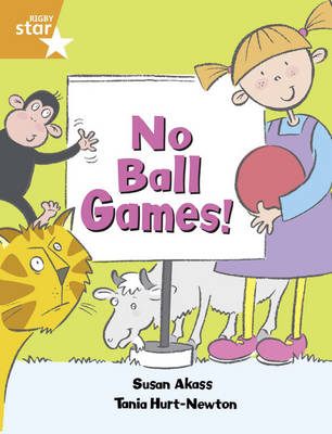 Rigby Star Guided Year 2/P3 Orange Level: No Ball Games (6 Pack) Framework Edition - RIGBY STAR (Paperback)