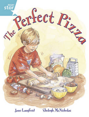 Rigby Star Guided Year 2/P3 Turquoise Level: The Perfect Pizza (6 Pack) Framework Edition - RIGBY STAR (Paperback)