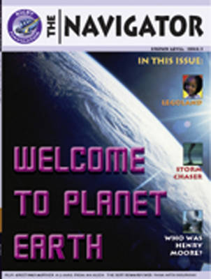 Navigator Non Fiction Yr 3/P4: Welcome To Planet Earth Group Reading Pack 09/08 - NAVIGATOR FICTION (Paperback)