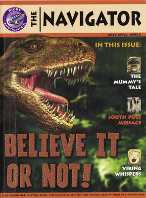 Navigator Non Fiction Year 4 Believe It Or Not Group Reading Pack 09/08 - NAVIGATOR FICTION (Paperback)