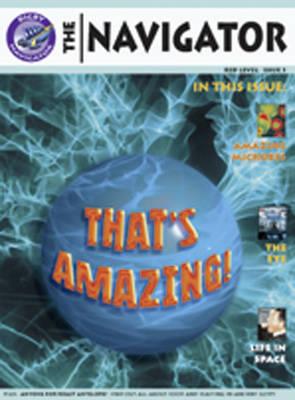 Navigator Non Fiction Yr 6/P7: Thats Amazing Group Reading Pack 09/08 - NAVIGATOR FICTION (Paperback)