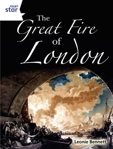 Rigby Star Guided Quest White: The Great Fire Of London Pupil Book (Single) - STARQUEST (Paperback)