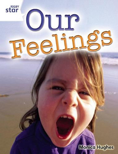 Rigby Star Guided Quest White: Our Feelings Pupil Book (single) - STARQUEST (Paperback)