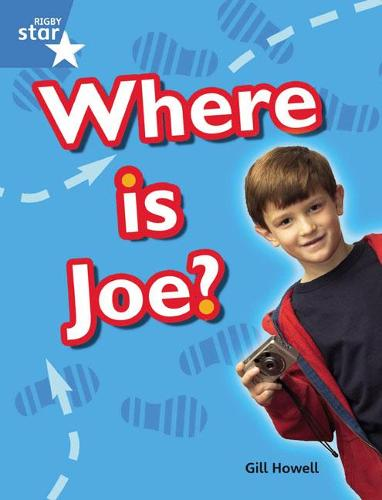 Rigby Star Guided Blue: Pupil Book Single: Where Is Joe? - STARQUEST (Paperback)