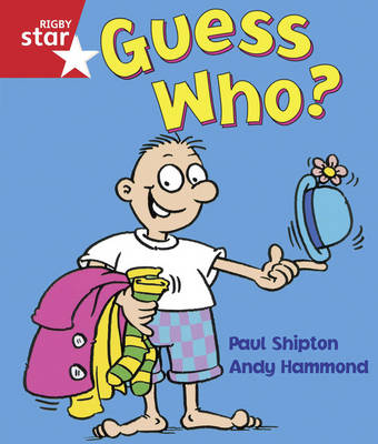 Rigby Star Guided Reception/P1 Red Level: Guess Who? (6 Pack) Framework Edition - RIGBY STAR (Paperback)