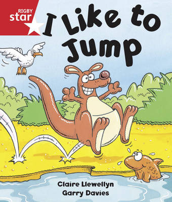 Rigby Star Guided Reception/P1 Red Level: I like to Jump (6 Pack) Framework Edition - RIGBY STAR (Paperback)