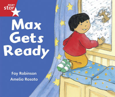 Rigby Star Guided Reception/P1 Red Level: Max Gets Ready (6 Pack) Framework Edition - RIGBY STAR (Paperback)