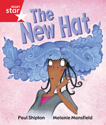 Rigby Star Guided Reception/P1 Red Level: The New Hat (6 Pack) Framework Edition - RIGBY STAR (Paperback)