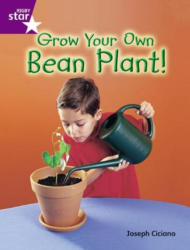 Rigby Star Guid Year 2 Purple Level: Grow Your Own Bean Plant Guided Reading Pk Framework - STARQUEST (Paperback)