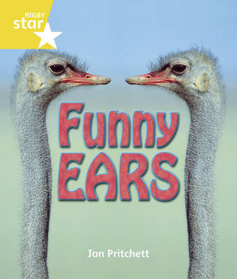 Rigby Star Guided Year 1/P2/Yellow Level: Funny Ears 6 Pack Framework Edition - STARQUEST (Paperback)