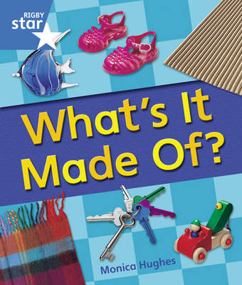 Rigby Star Guided Year 1: Blue Level: Whats it Made Of? 6 Pack Framework Edition - STARQUEST (Paperback)