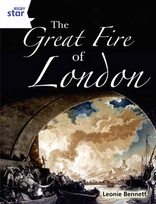 Rigby Star Guided Year 2: White Level: The Great Fire of London (6 Pk) Framework Edition - STARQUEST (Paperback)