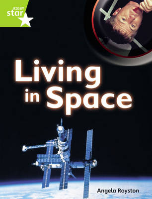 Rigby Star Guided Plus: Lime Level: Living in Space (6 Pack) Framework Edition - STARQUEST (Paperback)
