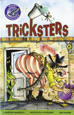 Navigator Fiction Year 3 Tricksters Group Reading Pack 09/08 - NAVIGATOR FICTION (Paperback)