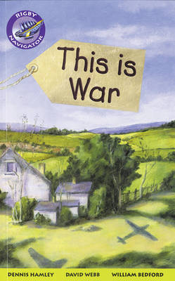 Navigator Fiction Yr 4/P5: This Is War Group Reading Pack 09/08 - NAVIGATOR FICTION (Paperback)