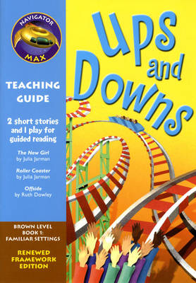 Navigator FWK: Ups and Downs Teaching Guide - NAVIGATOR FRAMEWORK EDITION (Paperback)