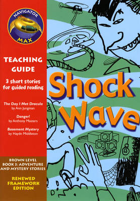 Navigator FWK: Shock Wave Teaching Guide - NAVIGATOR FRAMEWORK EDITION (Paperback)