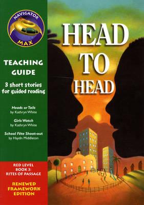 Navigator FWK: Head to Head Teaching Guide - NAVIGATOR FRAMEWORK EDITION (Paperback)