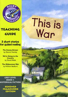 Navigator FWK: This is War Teaching Guide - NAVIGATOR FRAMEWORK EDITION (Paperback)
