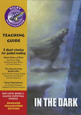 Navigator FWK: In the Dark Teaching Guide - NAVIGATOR FRAMEWORK EDITION (Paperback)