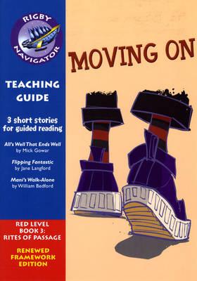 Navigator FWK: Moving On Teaching Guide - NAVIGATOR FRAMEWORK EDITION (Paperback)