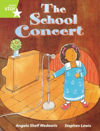 Rigby Star Guided Lime Level: The School Concert Single - RIGBY STAR (Paperback)