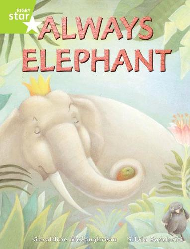 Rigby Star Guided Lime Level: Always Elephant Single - RIGBY STAR (Paperback)