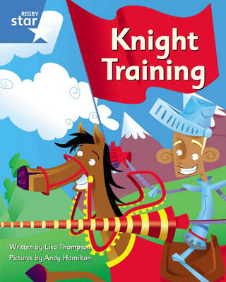 Clinker Castle Blue Level Fiction: Knight Training Single - STAR ADVENTURES (Paperback)