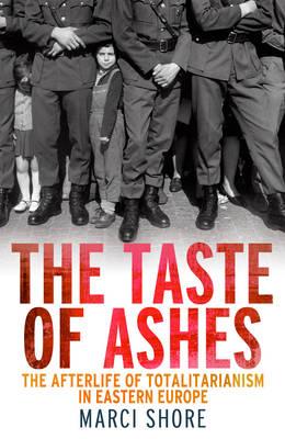 The Taste of Ashes (Hardback)