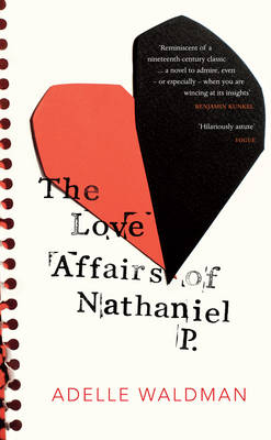 The Love Affairs of Nathaniel P. (Hardback)