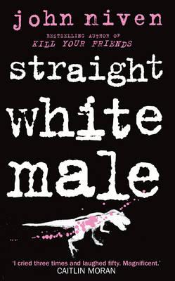Straight White Male (Hardback)