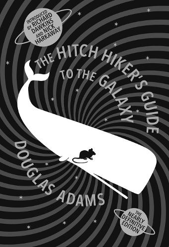 The Hitch Hiker's Guide To The Galaxy: A Trilogy in Five Parts (Hardback)