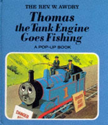 Thomas the Tank Engine Goes Fishing - Railway (Hardback)