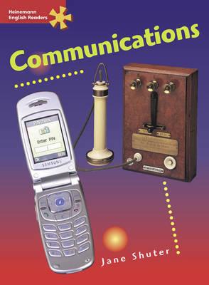 Heinemann English Readers Advanced Non-Fiction: Communications - Heinemann English Readers (Paperback)
