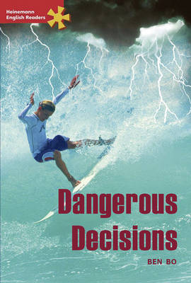 Heinemann English Readers Advanced Fiction: Dangerous Decisions: Advanced Level - Heinemann English Readers (Paperback)
