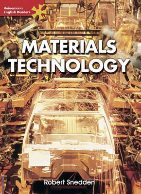 Heinemann English Readers Advanced Science: Materials Technology - Heinemann English Readers (Paperback)