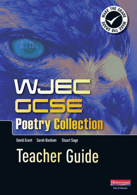 WJEC GCSE Poetry Collection Teacher Guide - WJEC English Poetry Collection